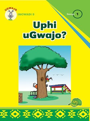 cover image of Ugwajo Graded Readers Grade 1, Book 5: Uphi Ugwajo?