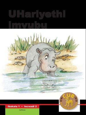 cover image of Cub Reading Scheme (Xhosa) Level 1, Book 2: Uhariyethi - Imvu