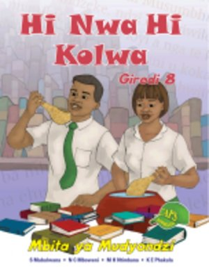 cover image of Hi Nwa Hi Kolwa Grad 8 Learner's Book