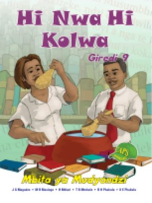 cover image of Hi Nwa Hi Kolwa Grad 9 Learner's Book