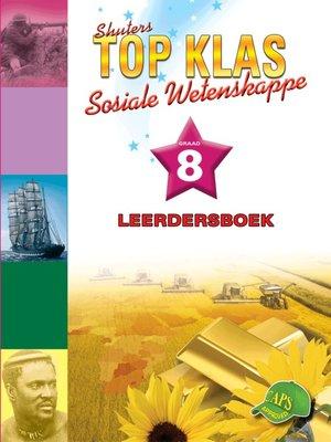 cover image of Top Klas Sosialwetenskappgraad 8 Leerder's Boek