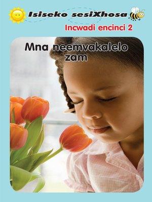 cover image of Isiseko Sesixhosa Grade R Mna Neemvakalelo Zam