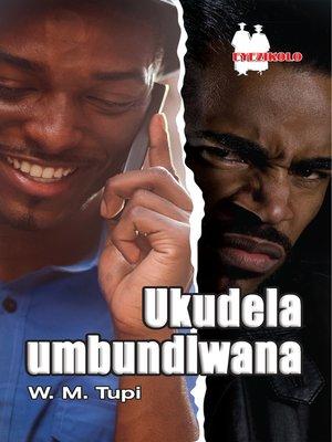 cover image of Ukudela Umbundlwana Fal