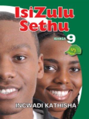 cover image of Isizulu Sethu Grad 9 Teacher's Guide