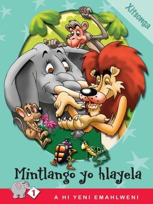 cover image of A Hi Yeni Emahlweni: Level 1 Book 2: Mintlango Yo Hlayela