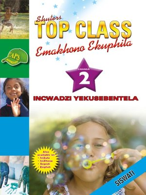 cover image of Top Class Lifskills Grade 2 Workbook (Siswati)