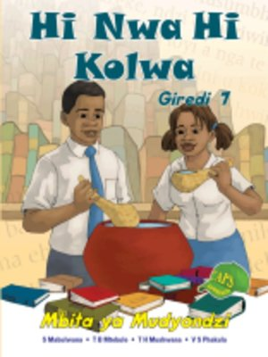 cover image of Hi Nwa Hi Kolwa Grad 7 Learner's Book
