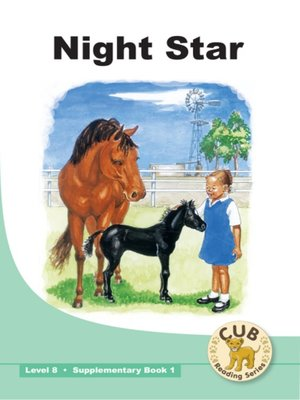 cover image of Cub Supplementary Reader Level 8, Book 1: Night Star