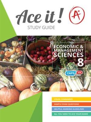 cover image of Ace It! Economic & Management Sciences Grade 8