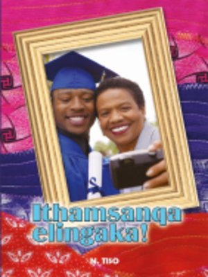 cover image of Isixhosa (Hl) Grad 7 Novel - Itmasanqa Elingako!
