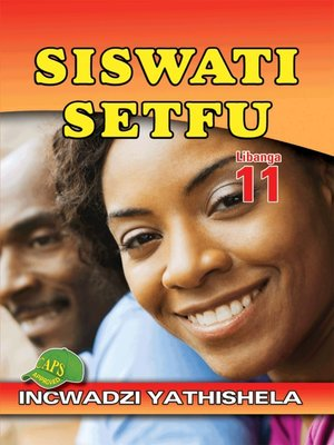 cover image of Siswati Setfu Grade 11 Teacher's Guide