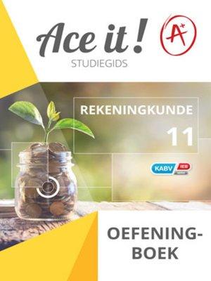 cover image of Ace It! Rekeningkunde Oefeningboek Graad 11
