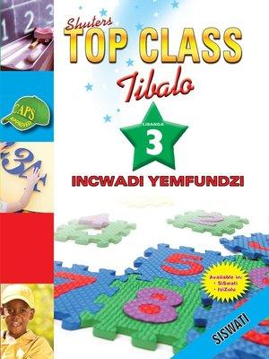 cover image of Top Class Mathematics Grade 3 Learner's Book (Siswati)