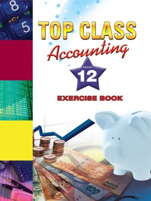 cover image of Top Class Accounting Grade 12 Excercisbook