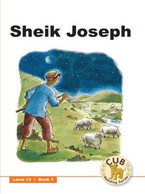 cover image of Cub Reading Scheme Level 12, Book 1: Sheik Joseph