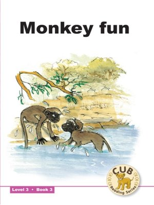cover image of Cub Reading Scheme Level 3, Book 3: Monkey Fun
