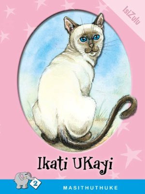 cover image of Masithuthuke Level 2 Book 8: Ikati Ukayi