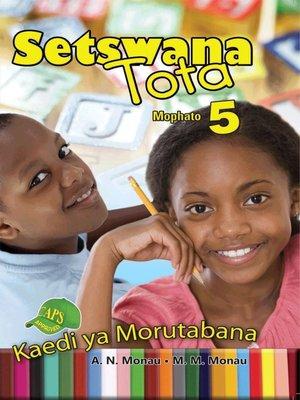 cover image of Setswana Tota Grade 5 Teacher