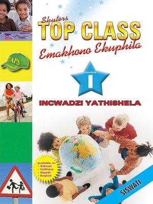 cover image of Top Class Lifskills Grade 1 Teacher's Resourc(Siswati)