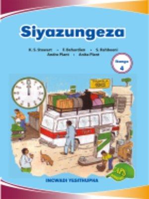 cover image of Imvubelo Grad ed Reader Gr 4 Bk 6 Siyazungeza