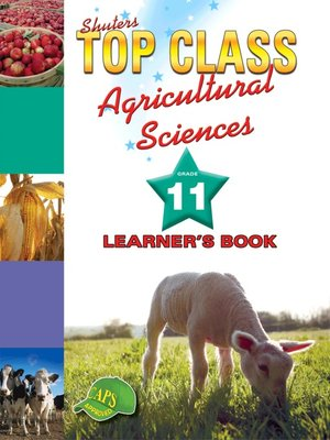 cover image of Top Class Agricultural Sciences Grade 11 Learner's Book