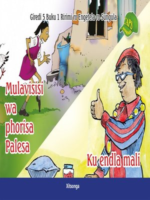 cover image of Xitsonga Graded Reader: Grade 5, Book 1: Mulavisisi Wa ...