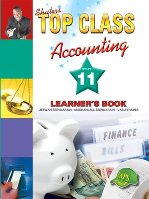 cover image of Top Class Accounting Grade 11 Learner's Book
