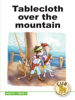 cover image of Cub Reading Scheme Level 9, Book 1: Tablecloth over Table Mountain