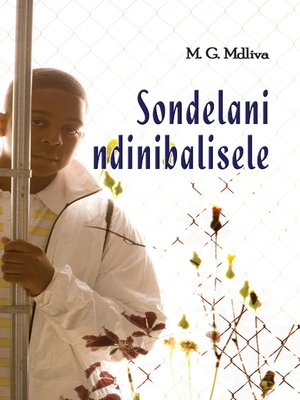 cover image of Sondelani Ndinibalisele