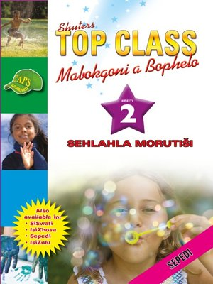 cover image of Top Class Lifskills Grade 2 Teacher's Resourc(Sepedi)