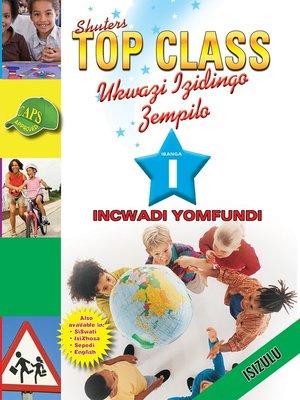 cover image of Top Class Lifskills Grade 1 Learner's Book (Zulu)
