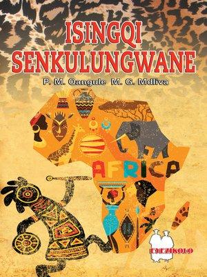cover image of Isingqi Senkulungwane