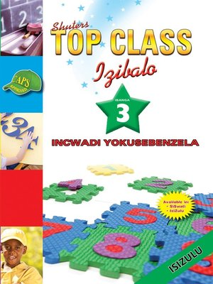cover image of Top Class Mathematics Grade 3 Workbook (Zulu)