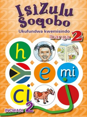 cover image of Isizulu Soqobo (Phonic Prog) Grade 2 Workbook 2