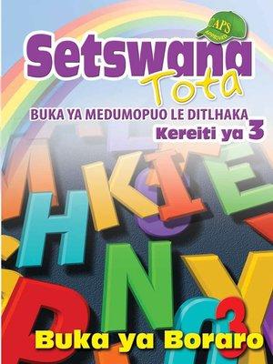 cover image of Setswana Tota Phonic Programme Grade 3 Workbook 3