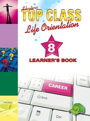 cover image of Top Class Liforientation Grade 8 Learner's Book