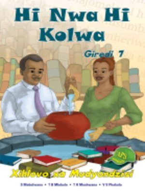 cover image of Hi Nwa Hi Kolwa Grad 7 Teacher's Guide