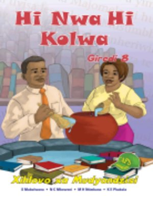 cover image of Hi Nwa Hi Kolwa Grad 8 Teacher's Guide