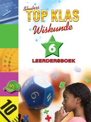 cover image of Top Klas Wiskundgraad 6 Leerder