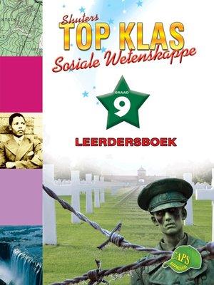 cover image of Top Klas Sosialwetenskappgraad 9 Leerder's Boek