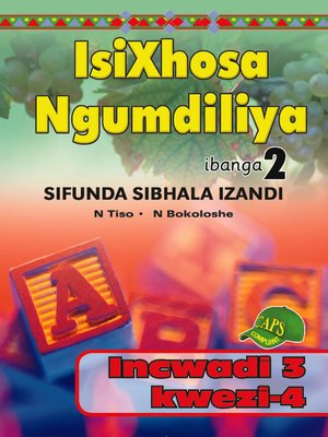 cover image of Isixhosa Ngumdiliya Phonics Gr 2 Bk 3