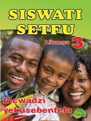 cover image of Siswati Setfu Grade 3 Workbook