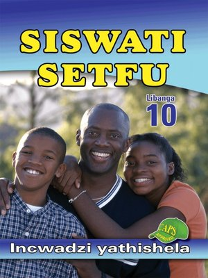 cover image of Siswati Setfu Grade 10 Teacher's Resource