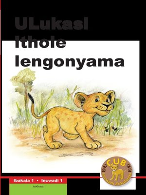 cover image of Cub Reading Scheme (Xhosa) Level 1, Book 1: Ulukasi -umntwana