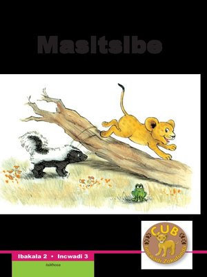 cover image of Cub Reading Scheme (Xhosa) Level 2, Book 3: Masitsibe