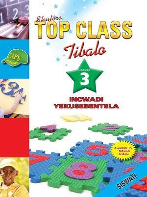cover image of Top Class Mathematics Grade 3 Workbook (Siswati)