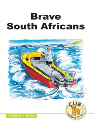 cover image of Cub Reading Scheme Level 10, Book 2: Brave South Africa