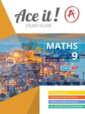 cover image of Ace It! Mathematics Grade 9