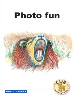 cover image of Cub Reading Scheme Level 5, Book 1: Photo Fun