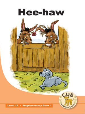 cover image of Cub Supplementary Reader Level 12, Book 1: Hee-haw